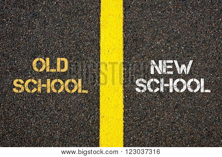 Antonym concept of OLD SCHOOL versus NEW SCHOOL written over tarmac, road marking yellow paint separating line between words