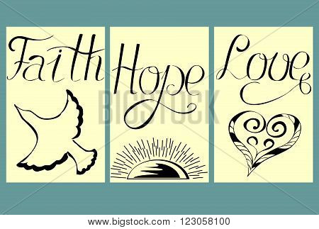 three pencil pictures with the words from the hand of Faith, Hope, Love