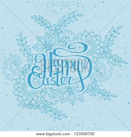 Happy Easter card. Easter holiday background. Hand drawn lettring. Floral pattern on blue background. Vector illustration
