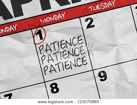 Concept image of a Calendar with the text: Patience