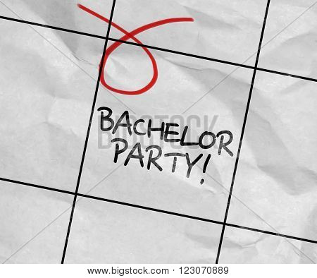 Concept image of a Calendar with the text: Bachelor Party!