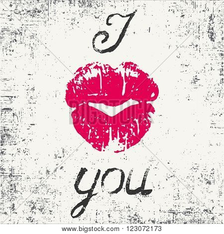 Romantic typography poster I Love You. Stylish grungy handwritten black lettering and pink lips imprint in a heart form on messy white background. Modern print with hand drawn conceptual callygraphy