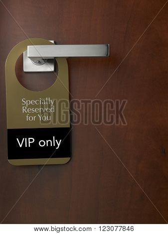 door sign special reserved for vip members