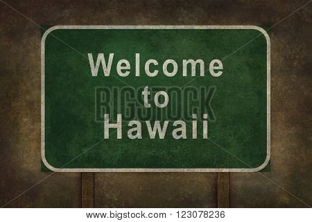Welcome to Hawaii road sign illustration with distressed ominous background