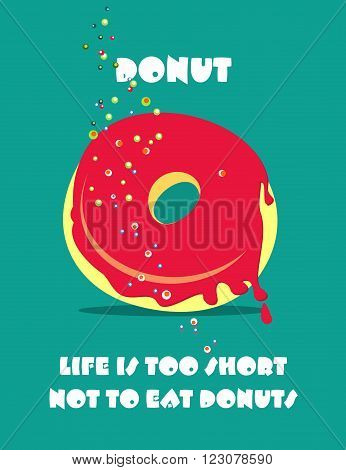 vector illustration poster in retro style with a delicious donut and slogan