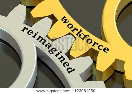 Workforce Reimagined concept on the gearwheels 3D rendering
