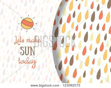 Cute hand drawn doodle card with text space sun and colorful rain drops. Nature background card cover