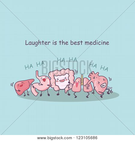 laughter is the best medicine with liverstomachintestinelungheart-great for health care concept