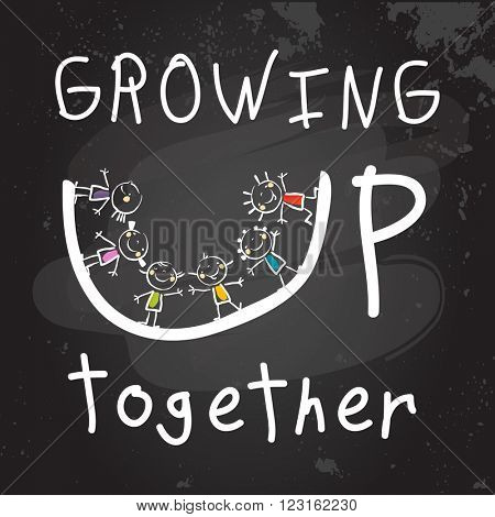 Growing up together conceptual vector illustration. Group of kids, doodle style hand drawn chalk on blackboard drawing.