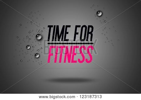 Time For Fitness - Advertisement Quotes Workout Sports - Motivation - Fitness Center - Motivational