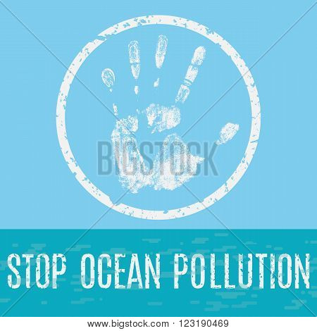 Conceptual vector illustration. Global problems of humanity. Stop the pollution of the oceans.