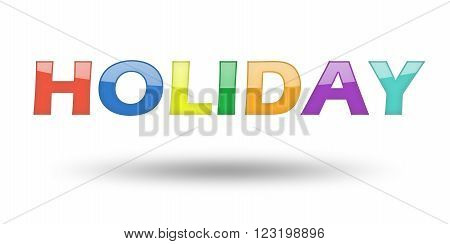 Text Holiday with colorful letters and shadow. Illustration, isolated on white