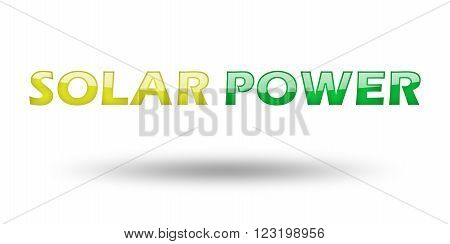 Text Solar Power with colorful letters and shadow. Illustration, isolated on white