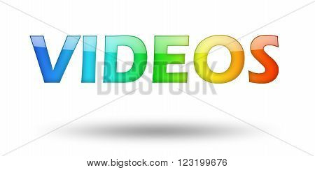 Text VIDEOS with colorful letters and shadow. Illustration, isolated on white