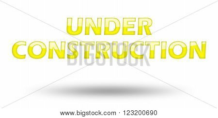 Text Under Construction with yellow letters and shadow. Illustration, isolated on white