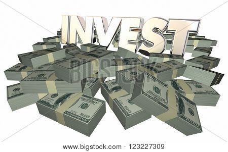 Invest Grow Wealth Money Income Earnings Get Rich 3d Word