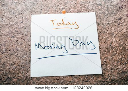 Moving Day Reminder For Today On Paper Pinned On Cork Board
