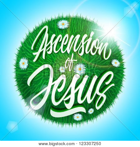 White ascension of Jesus inscription on green grass ball with flowers isolated on light blue background