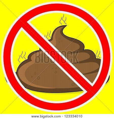 Warning sign stop feces, vector art illustration.