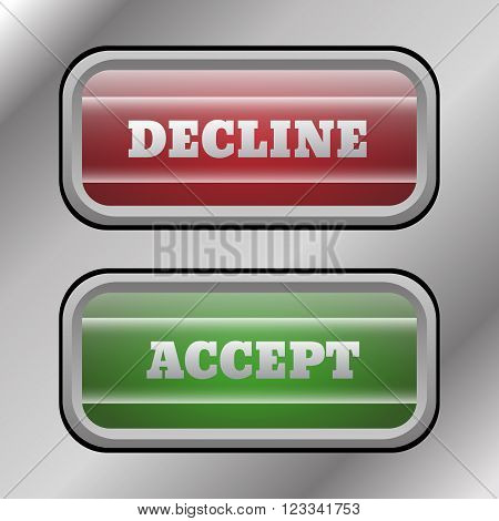 Accept Decline buttons red and green eps 10