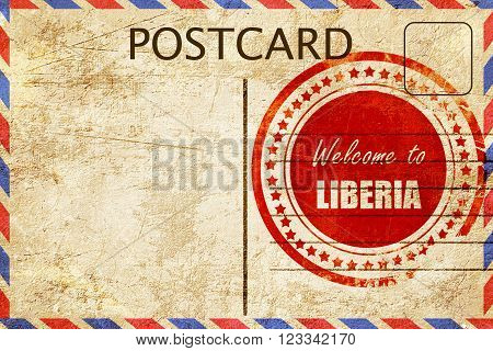 Vintage postcard Welcome to liberia card with some soft highlights