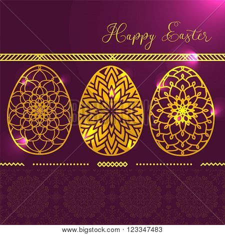 The Card With Three Golden Glowing Easter Eggs With Mandala Pattern With Highlights On It. Abstract