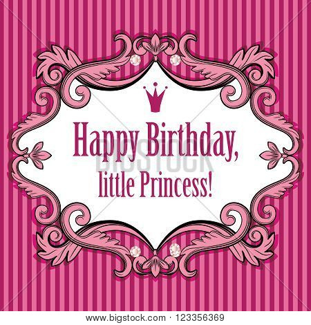 Floral vintage cute bright pink purple striped background. Birthday card for little princess, glamour girl and woman. Frame with crown. Vector illustration.