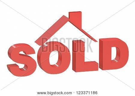 Sold House concept 3D rendering  isolated on white background