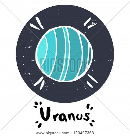 Hand drawn doodle Solar system planet isolated on white background. Childish space icon and hand written Uranus lettering.