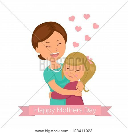 Template greeting for the mother's day. Daughter hugging her mom. Ribbon with a greeting Happy Mothers Day. Background for a greeting card on Mother's Day.