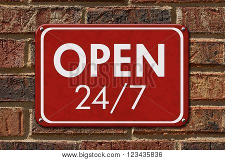 Open 24 / 7 Sign A red hanging sign with text Open 24 / 7 on a brick wall