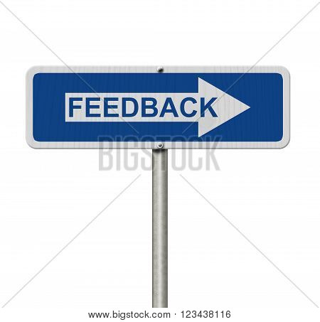Getting Feedback for your business A Blue Road Sign with text Feedback isolated over white