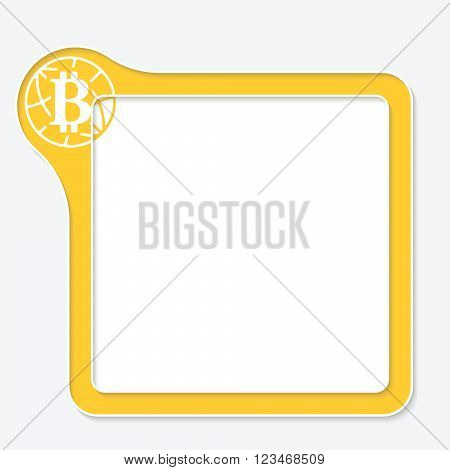 Vector frame for your text and bit coin symbol