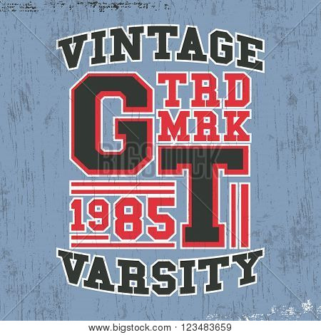 T-shirt print design. Vintage varsity stamp. Printing and badge applique label t-shirts jeans casual wear. Vector illustration.