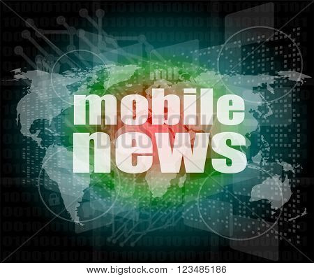 News And Press Concept: Words Mobile News On Digital Screen