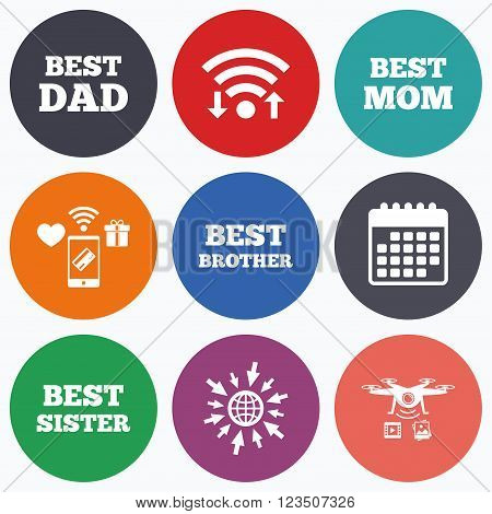 Wifi, mobile payments and drones icons. Best mom and dad, brother and sister icons. Award symbols. Calendar symbol.