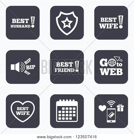 Mobile payments, wifi and calendar icons. Best wife, husband and friend icons. Heart love signs. Awards with exclamation symbol. Go to web symbol.