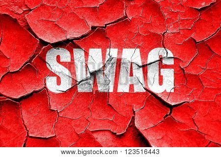 Grunge cracked swag internet slang with some soft smooth lines