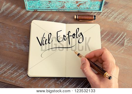 "Handwritten Text In German ""viel Erfolg""  - Translation : Much Success"