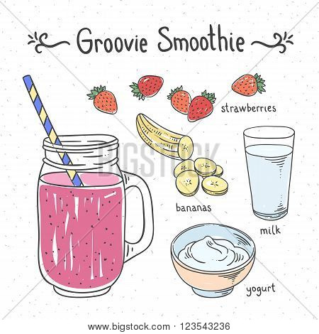 Groovy smoothie fruit drink. Recipe healthy drink with banana and strawberry. Hand drawn recipe of smoothie. Vector illustration