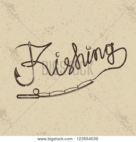 Fishing Grunge Handwritten Message With Hook And Spinning