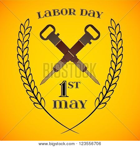 May Day. May 1st. Labor Day background with two crossed jackhammers . Poster greeting card or brochure template symbol of work and labor vector icon