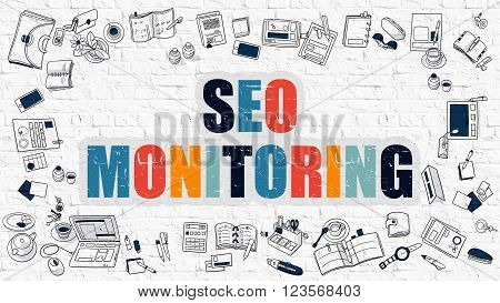Multicolor Concept - SEO Monitoring - on White Brick Wall with Doodle Icons Around. Modern Illustration with Doodle Design Style.