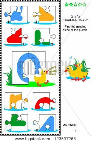What's missing? Visual educational puzzle to learn with fun the letters of English alphabet: letter Q (Q is for quack-quack). Answer included.