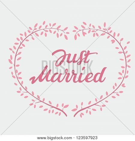 Vector decorative hand drawn lettering of text Just Married and pink wreath isolated on white background