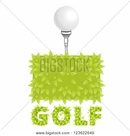 Golf background with lettering. Golf vector logo. Golf tee with realistic ball on grass. Golf elements on isolated background with space for text. Vector bush golf ball tee