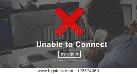 Unable To Connect Networking Browsing Concept
