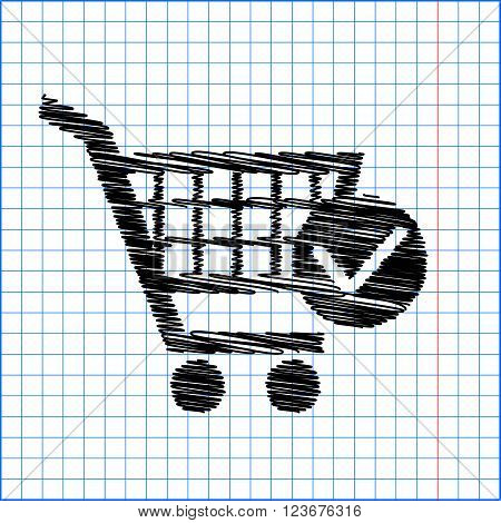 Shopping Cart and Check Mark Icon. Flat style icon with scribble effect on school paper.