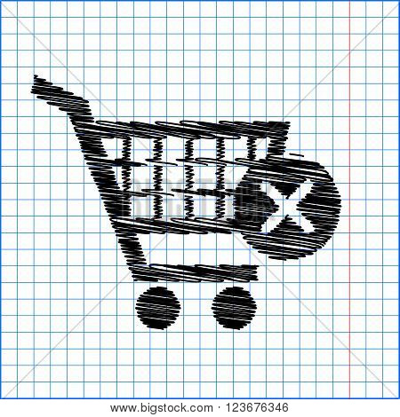 Shopping Cart and X Mark Icon, delete sign. Flat style icon with scribble effect on school paper.