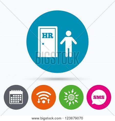 Wifi, Sms and calendar icons. Human resources sign icon. HR symbol. Workforce of business organization. Man at the door. Go to web globe.